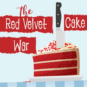 The Red Velvet Cake War @ Valleytown Cultural Arts & Historical Society